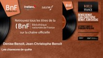 Denise Benoît, Jean-Christophe Benoît - Les chansons de quête