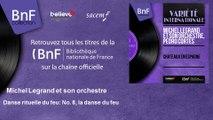 Michel Legrand et son orchestre - Danse rituelle du feu: No. 8, la danse du feu