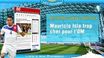 Isla trop cher pour l'OM, le retour de Goethals... La revue de presse Foot Marseille !