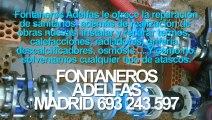 Fontaneros Adelfas BARATOS Madrid. TLF. 693-243-597