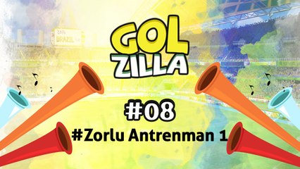 Zorlu Antrenman 1 - Golzilla #8 (Dünya Kupası)