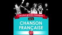 Johnny Hallyday, Charles Aznavour - Les plus grands classiques de la Chanson Française (1/3)