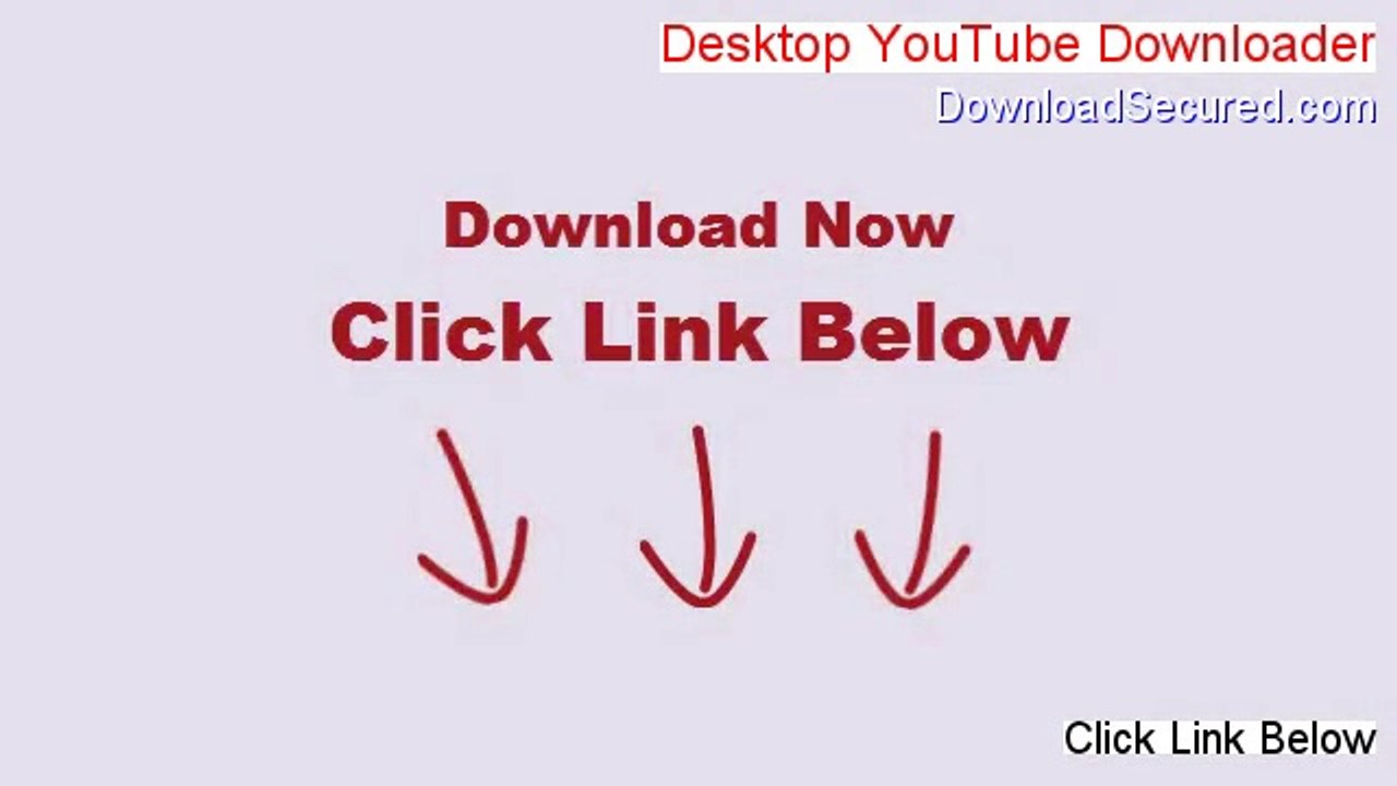 Desktop YouTube Downloader & Converter Free Download (desktop youtube  downloader 2 2 serial 2014)