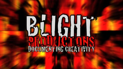 Video Production & Post Production for Creatives - Blight Productions, 2014