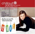 Clearance Sales! Chillout 2003 The Ultimate Chillout Review