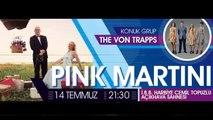 Pink Martini&The Von Trapps'tan Mesaj Var!-A Message From Pink Martini & The Von Trapps!