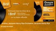 Andrex, Jacques-Henry Rys Orchestra, Jacques-Henry Rys - Au pays du soleil