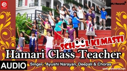 Hamari Class Teacher | School Ki Masti | Ayushi Narayan, Deepali & Choras