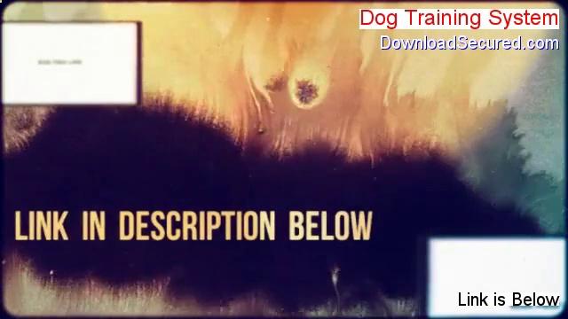Dog Training System Download PDF [Legit Download 2014]