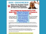 Discount on Dog Groomers! How To Market Your Grooming Business In The 21st Century