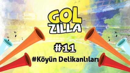 Köyün Delikanlıları- Golzilla #11 (Dünya Kupası Özel)