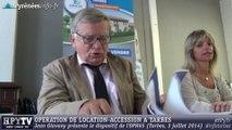 [TARBES] L'OPH 65 propose de la location-accession à Tarbes (3 juillet 2014)