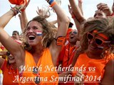 Holland vs Argentina FIFA WC 2014 Semifinal streaming video