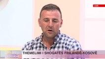 Video THEMELIMI I SHOQATES FINLANDE-KOSOVE