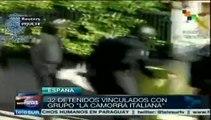"32 detenidos en España acusados de vinculación con ""Camorra"" italiana"