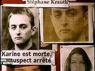 Stephane Krauth le meurtre de Karine Schaaf - Faites entrer l'accusé #FELA