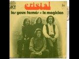 """Cristal.""""Les Yeux Fermés"""" 197? French Psych Pop"""