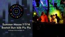 Piu Piu b2b Boston Bun - Overdrive Infinity Summer House