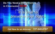 DUI Attorney Clearwater |  727-645-0707  | Lawyers In Clearwater FL