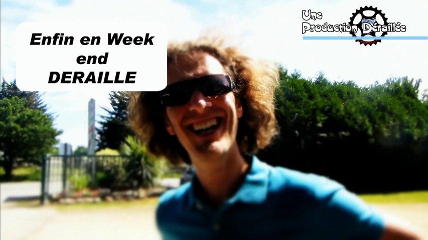 WEEK END DERAILLES - 2014