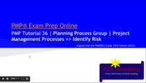 PMP® Exam Prep Online, PMP Tutorial 36 | Identify Risk | Project Risk Management | Risk Response | Risk Register