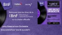 """Larry Green et son Orchestre - Ile au soleil - From """"Une île au soleil"""""""