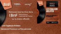 Les Cigaloun Arlaten - Danses de Provence: La Fête patronale