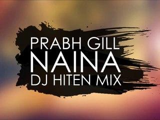 Prabh Gill - Naina [Trap Mix]