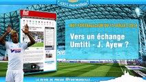 Le retour des bannis, vers un échange Umtiti - J. Ayew ? La revue de presse Foot Marseille !
