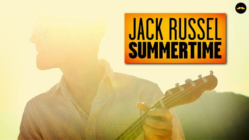 Jack Russel - Summertime (PV NOVA)