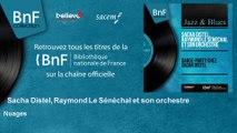 Sacha Distel, Raymond Le Sénéchal et son orchestre - Nuages