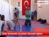 Down Sendromlu Çocuklara Jimnastik Eğitimi