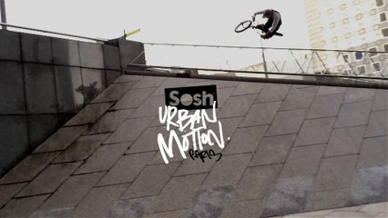 Sosh Urban Motion 3 : Kevin Kalkoff X Alex Barret (4th place)