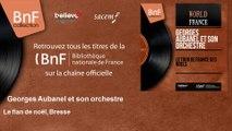 Georges Aubanel et son orchestre - Le flan de noël, Bresse