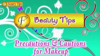 Precautions & Cautions For Makeup