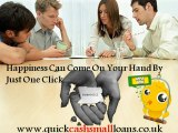 Quick Short Term Loans- Avail Small Cash Loans When You Want