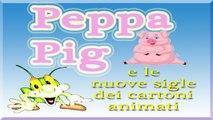 Various Artists - Peppa Pig  e le Nuove Sigle dei Cartoni Animati