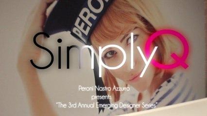 """Peroni Nastro Azzurro  presents  """"The 3rd Annual Emerging Designer Series"""""""