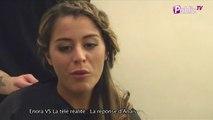 """Exclu vidéo : Anaïs sa réponse à Enora : """"C'est vrai que j'aurais pu lui rentrer dedans mais... """""""