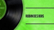 Robin des bois - Histoires Originales