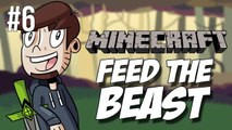 Let's Play Minecraft | FEED THE BEAST | Episode 6