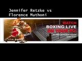 Watch Jennifer Retzke vs Florence Muthoni Live 19 July