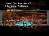 Watch Jennifer Retzke vs Florence Muthoni Online