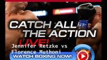 Online Live Jennifer Retzke vs Florence Muthoni Boxing