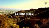 la mafia hippie[voyage au bout de l'enfer]