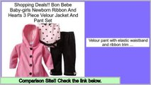 Deal Of The Day Bon Bebe Baby-girls Newborn Ribbon And Hearts 3 Piece Velour Jacket And Pant Set