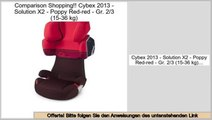 Schn�ppchen Cybex 2013 - Solution X2 - Poppy Red-red - Gr. 2/3 (15-36 kg)