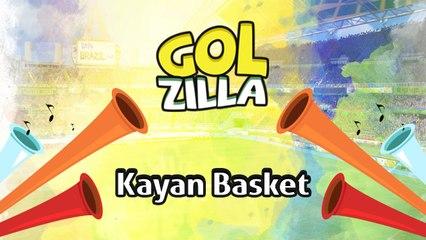 Kayan Basket - Golzilla #16 (Dünya Kupası Özel)