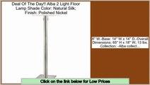 Better Price Alba 2 Light Floor Lamp Shade Color: Natural Silk; Finish: Polished Nickel
