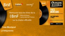 Yves Montand - Le télégramme - feat. Bob Castella et son orchestre